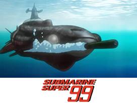SUBMARINE SUPER99